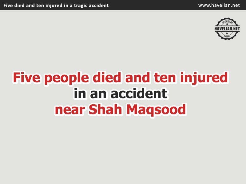 Accident in Haripur, accident in Shah Maqsood, Jinnah Jamia accident,
