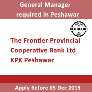 General Manager required in Peshawar KPK