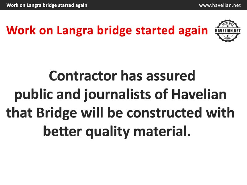 Work on Langra bridge started again
