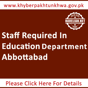 Staff required at Education Department Abbottabad
