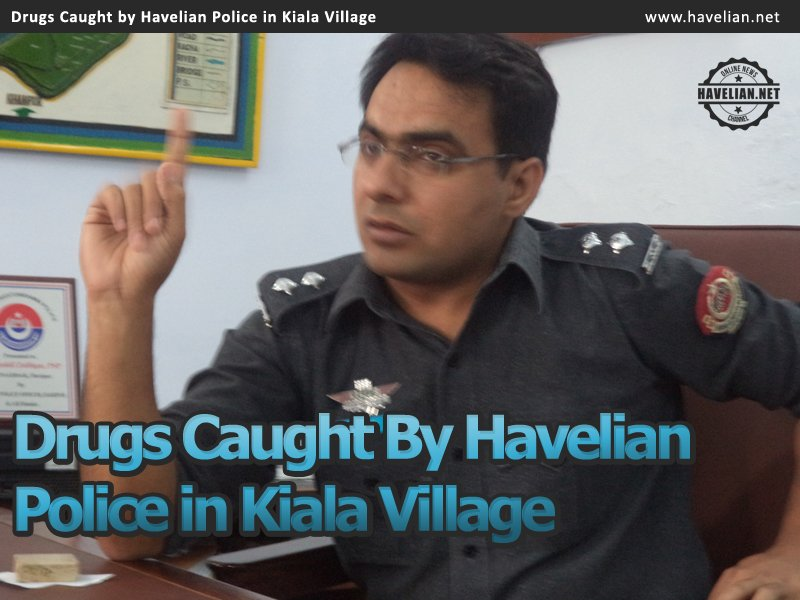 Drugs Caught by Havelian Police in Kiala Area