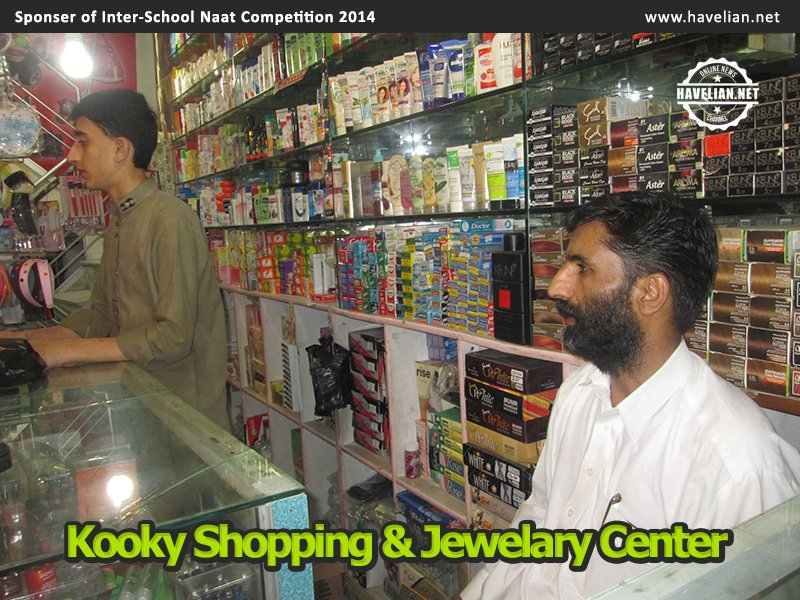 Kooki Shopping Center, Naat Competition, Jewelary Point,Jewellery Point, Havelian