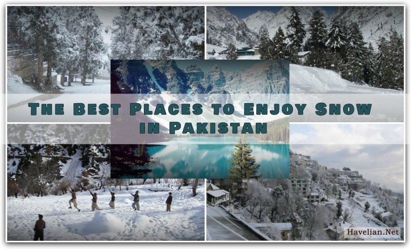 The Best Places to Enjoy Snow in Pakistan, Top 10 Best Places to Visit and Enjoy Snowfall in Pakistan, Malam Jabba,Ziarat, Naran Kaghan, Kalash Valley, Hunza Valley, Skardu, Nathia Gali, Leepa Valley, Malam Jabba – Swat Valley, Peer Chanasi – Muzaffarabad,