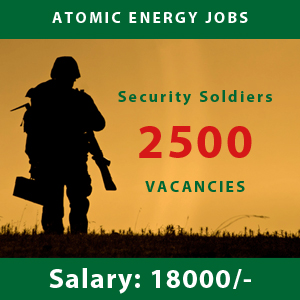Security Soldiers, vacancies, Atomic Energy, latest