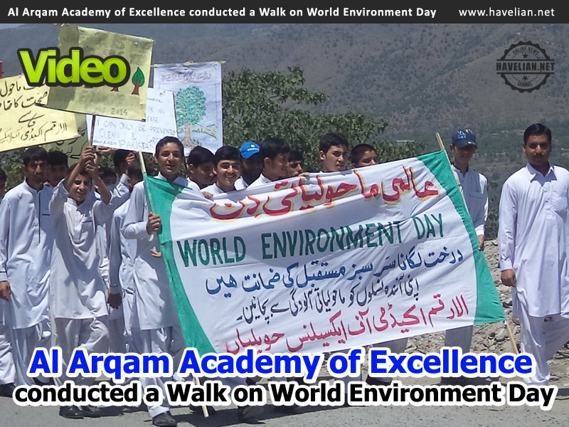 hameed tanoli, al arqam academy of excellence, walk for environment, world environment day, private schools in abbottabad