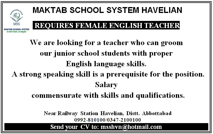 Female English Teacher Required at Maktab School System Havelian, jobs in havelian, female teacher job, education, teachers, schools, maktab school system havelian