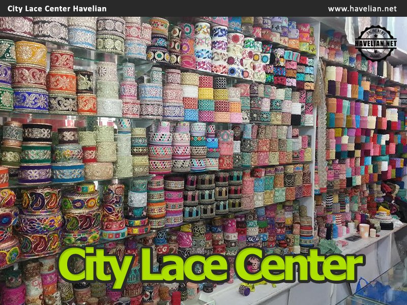 city, havelian, city lace, city lace center, toti khan road havelian, toti khan market, shop, shop in havelian, city lace shop in havelian, market
